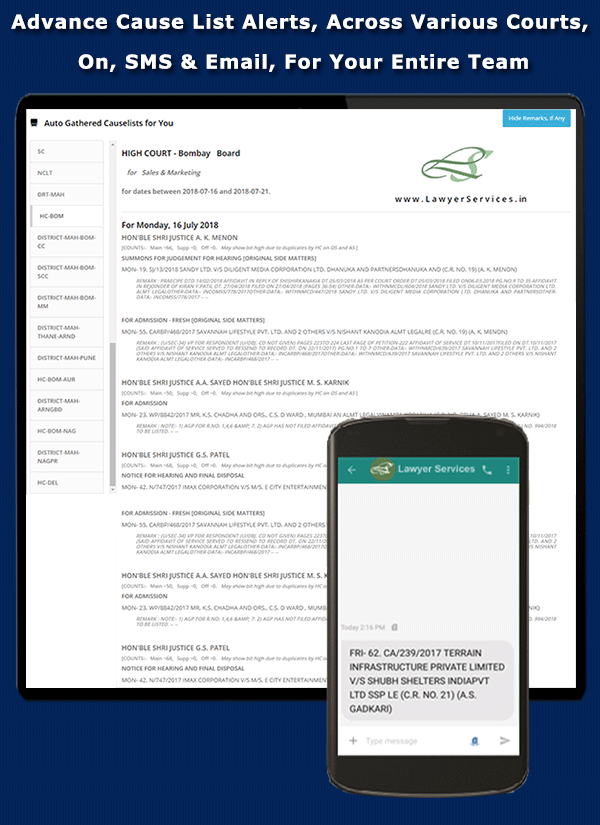 Advance Cause List / Board alerts across various courts, on SMS and E-Mail for your entire team - Litigation and others! - LawyerServices Feature Preview 1 of 12.