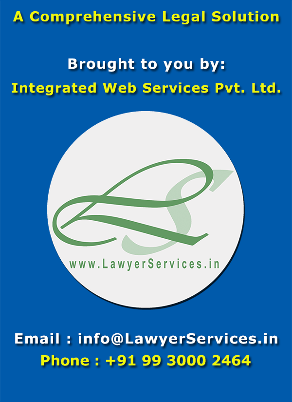 LawyerServices Contact - +91 9930002464 / info@LawyerServices.in